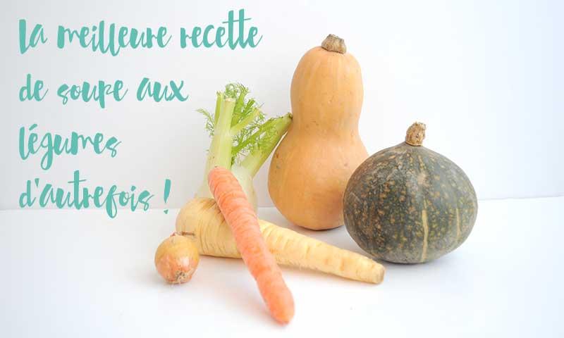 L'Atelier Green vous donne la meilleure recette de soupe maison réalisée avec des légumes d'autrefois ! Un délice