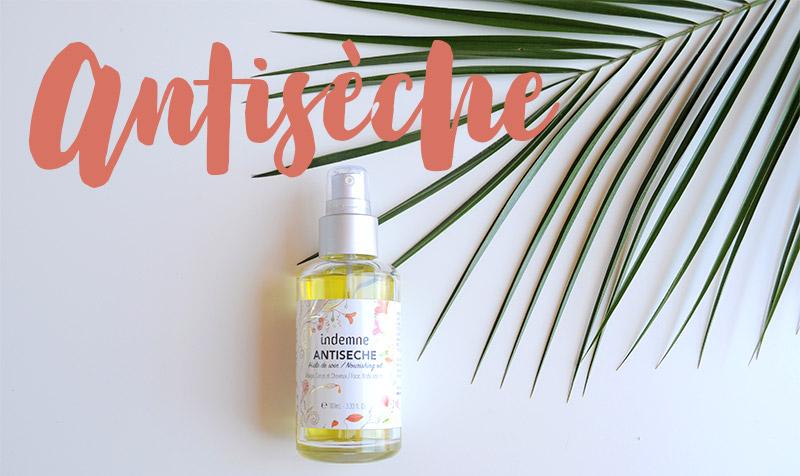 Été au naturel : L'huile de soin multiusage, visage, corps et cheveux. ANTISECHE nourrit, répare et protège votre corps de la tête aux pieds.