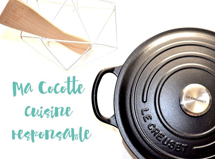 Ma cocotte Le Creuset cuisine responsable